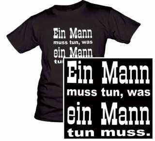 EinMann muss tun T Shirt Spruch Sprüche John Wayne Film