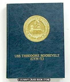 USS THEODORE ROOSEVELT CVN 71 MAIDEN CRUISE BOOK VOL 1 1987