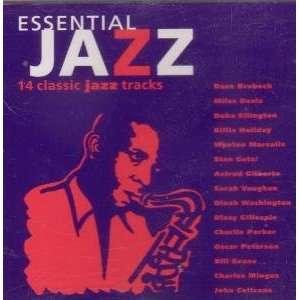 Essential Jazz 14 Classic Jazz Tracks  Musik