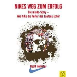 Nikes Weg zum Erfolg Die Inside Story   Wie Nike die Kultur des