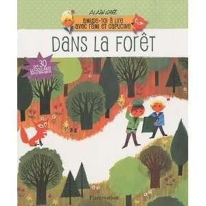 Dans la forêt (French Edition) (9782081230637): Alain