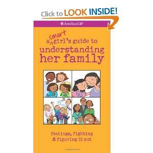 A Smart Girls Guide to Understanding Her Family (American