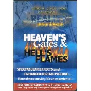 Heavens Gates & Hells Flames: Reality Outreach