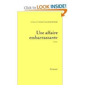 Une affaire embarrassante Roman (French Edition