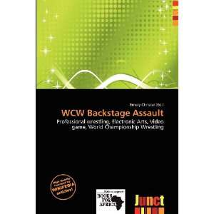 WCW Backstage Assault (9786200782601): Emory Christer