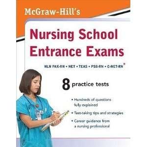 McGraw Hills Nursing School Entrance Exams  N/A  Books