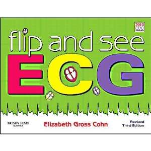 Flip and See ECGs   Revised Reprint, 3e [Spiral bound