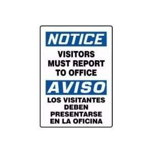 Visitors Must Report To Office (Bilingual) Sign   14 x 10