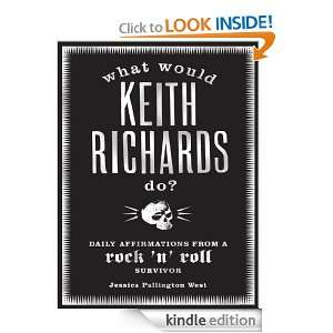 What Would Keith Richards Do? Daily Affirmations with a Rock and Roll