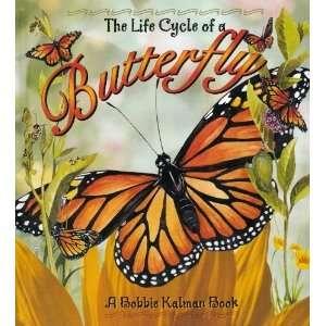 The Life Cycle of a Butterfly [Library Binding]: Bobbie
