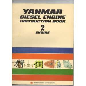Diesel Engine Instruction Book 2 Engine Yanmar Diesel Engine Co