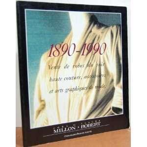LA MODE DANS LART 1890   1990 Vente De Robes Du Soir Haute Couture