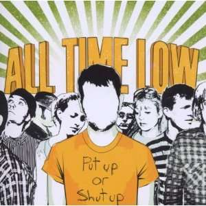 Put Up or Shut Up All Time Low Music