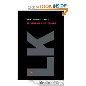 El veneno y la triaca (Teatro) (Spanish Edition): Pedro Calderón de