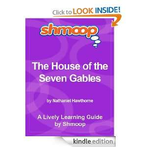 Shmoop Literature Guide The House of the Seven Gables Shmoop