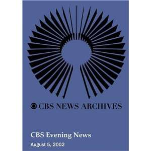 CBS Evening News (August 05, 2002): Movies & TV