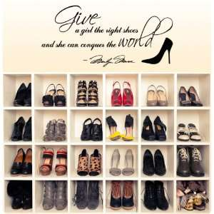 Marilyn Monroe Give A Girl Shoes.Conquer the World Quote Wall Decal