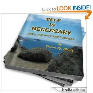 Self Is Necessary SIN   The Best Kept Secret Delrae J. Bantz