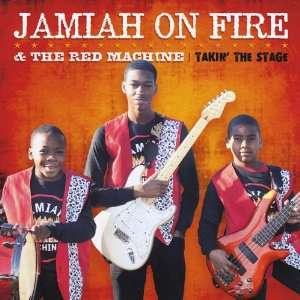 Takin the Stage Jamiah on Fire & The Red Machine Music
