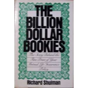 The billion dollar bookies (9780061277757): Richard