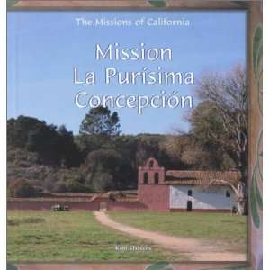 Mission La Purisima Concepcion (Missions of California