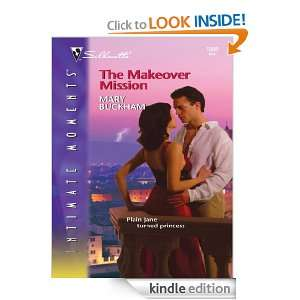 The Makeover Mission (Silhouette Intimate Moments) Mary Buckham