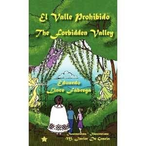 El Valle Prohibido * The Forbidden Valley (Spanish Edition