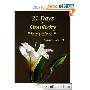 31 Days of Simplicity: Meditations to Help You Live With Greater Joy