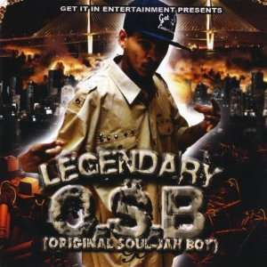 Legendary O.S.B.(Original Soul Jah Boy) Music