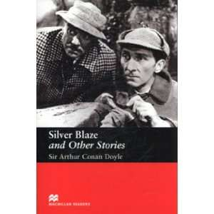 Silver Blaze and Other Stories (Macmillan Readers)