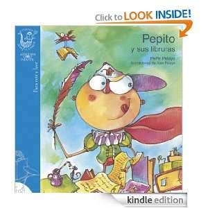 Pepito y sus libruras (Spanish Edition) Pepe Pelayo