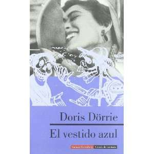 El vestido azul/ The blue dress (Spanish Edition)