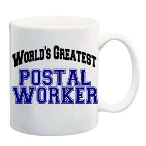 WORLDS GREATEST POSTAL WORKER Mug Coffee Cup 11 oz