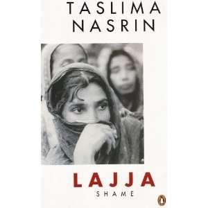 Lajja Shame [Paperback]: Taslima Nasrin: Books
