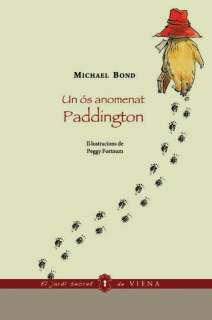 UN OS ANOMENAT PADDINGTON   MICHAEL BOND. Resumen del libro y