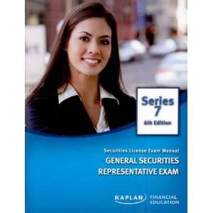 Kaplan Series 7 Securities License Exam Manual General