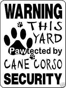 CANE CORSO Guard Dog Aluminum Sign Vinyl Decal 3168