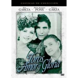 Toros Amor y Gloria: Maria Antonienta Pons, Carlos Lopez