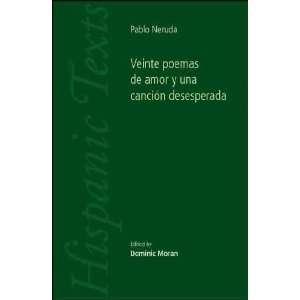 Veinte Poemas De Amor Y Una Cancion Deseperada: Pablo